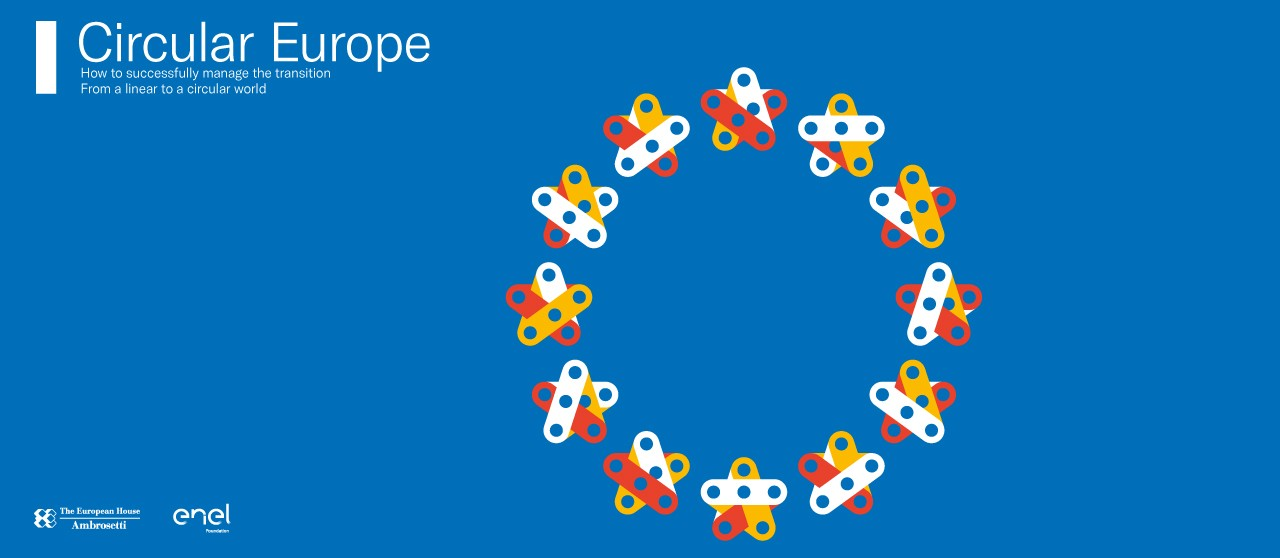 Circular Europe Report Graphics by the Enel Foundation and The European House Ambrosetti - Enel.it